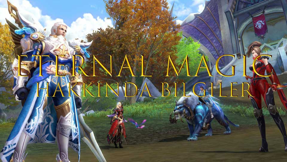 eternal magic hakkında