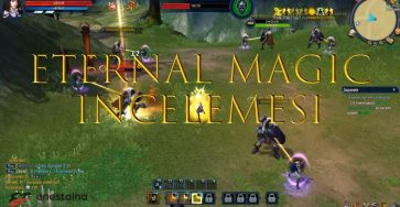 Eternal Magic İncelemesi