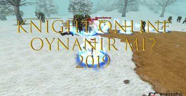 knight online oynanır mı 2019