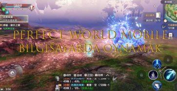 perfect world mobile bilgisayarda oynamak