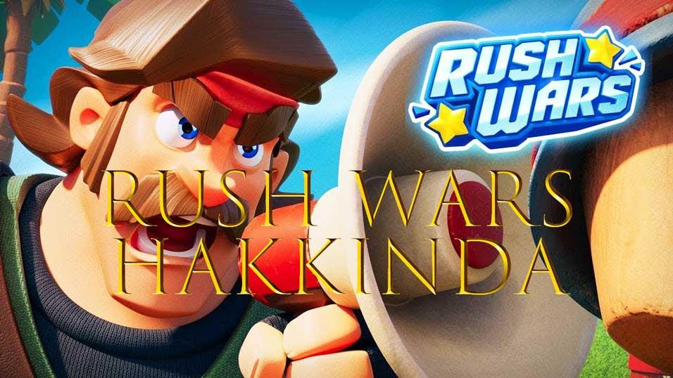 rush wars hakkında