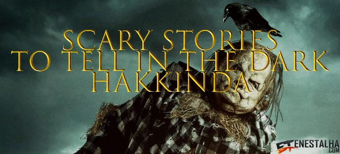 scary stories to tell in the dark hakkında