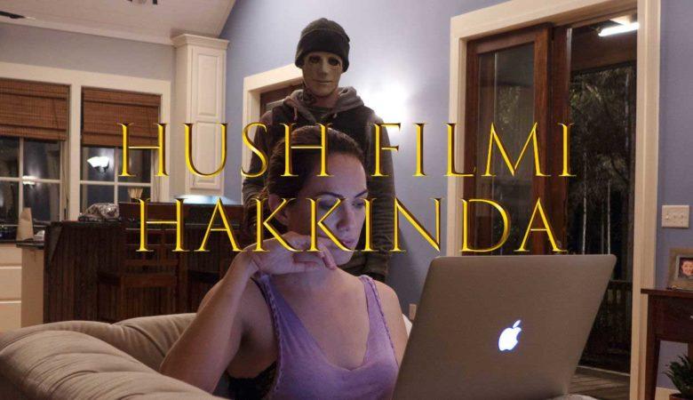 hush-filmi