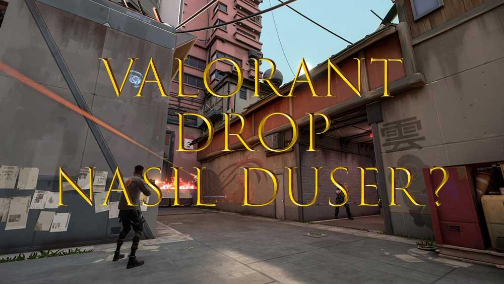 valorant-drop