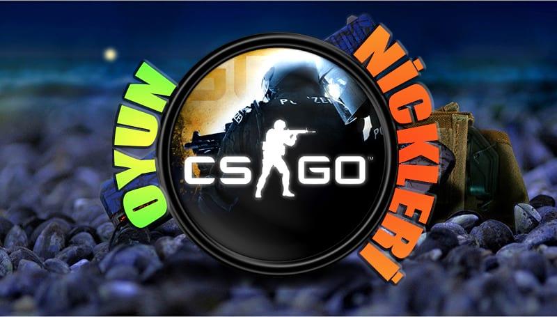 CS GO Oyun Nickleri