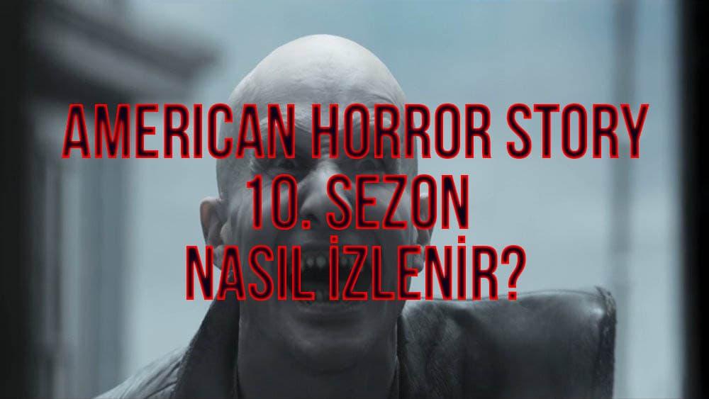 american-horror-story-10-sezon-nasil-izlenir